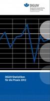 DGUV-Statistiken für die Praxis 2012