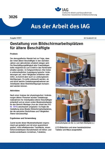 Gestaltung von Bildschirmarbeitsplätzen für ältere Beschäftigte (Aus der Arbeit des IAG 3026)