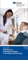 Verhütung von Infektionskrankheiten in der Pflege und Betreuung