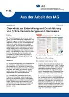 Checkliste zur Entwicklung und Durchführung von Online-Veranstaltungen und -Seminaren (Aus der Arbeit des IAG 3106)