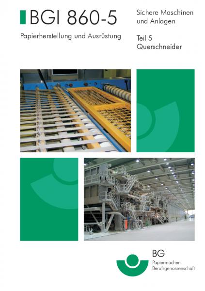 Sichere Maschinen und Anlagen - Teil 5 Querschneider