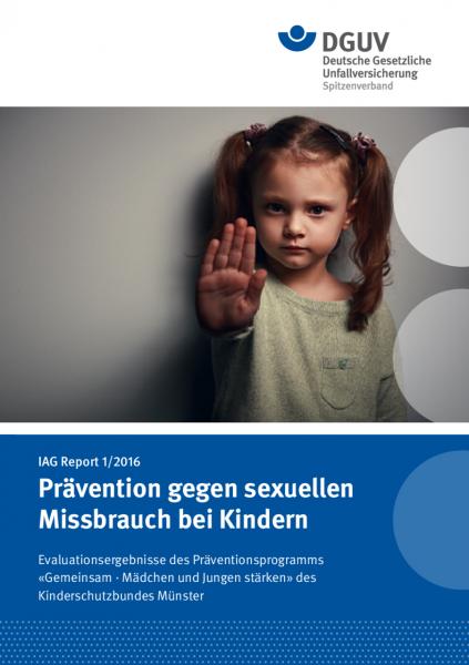 IAG Report 1/2016 Prävention gegen sexuellen Missbrauch bei Kindern