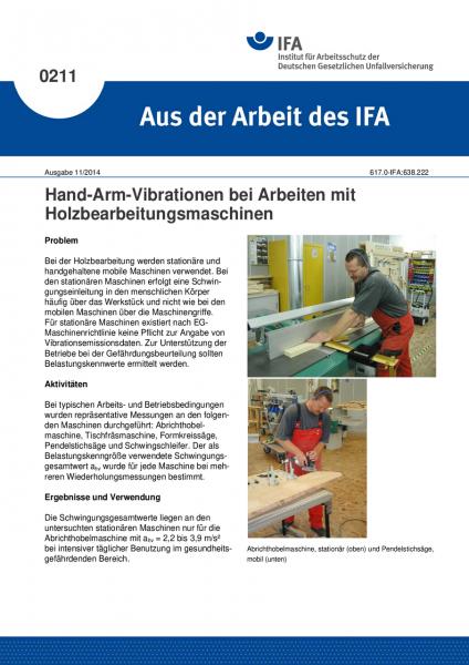 Hand-Arm-Vibrationen bei Arbeiten mit Holzbearbeitungsmaschinen. Aus der Arbeit des IFA Nr. 0211