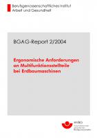 BGAG-Report 2/2004: Ergonomische Anforderungen an Multifunktionsstellteile bei Erdbaumaschinen