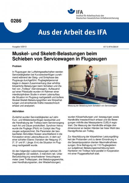 Muskel- und Skelettbelastungen beim Schieben von Servicewagen in Flugzeugen. Aus der Arbeit des IFA
