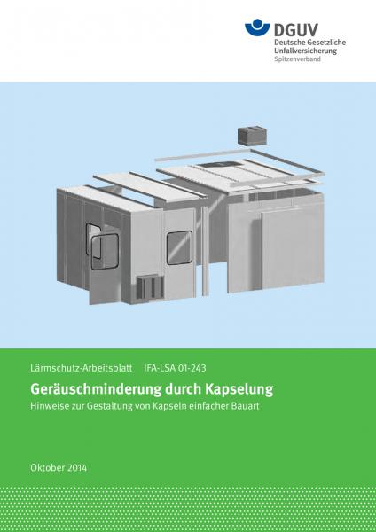 Geräuschminderung durch Kapselung - Lärmschutz-Arbeitsblatt IFA-LSA 01-243
