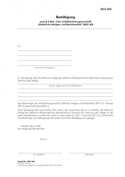 """Bestätigung nach § 5 Abs. 4 der Unfallverhütungsvorschrift """"Elektrische Anlagen und Betriebsmittel"""""""