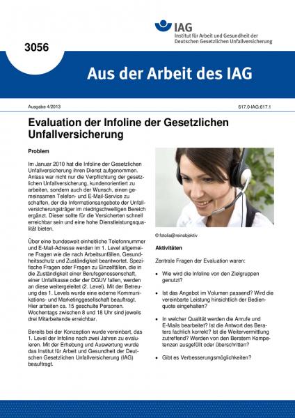 Evaluation der Infoline der Gesetzlichen Unfallversicherung. Aus der Arbeit des IAG Nr. 3056