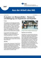 """Evaluation von Messeauftritten - Recherche und Befragung von Expertinnen und Experten (""""Aus der Arbeit des IAG"""" Nr. 3087)"""