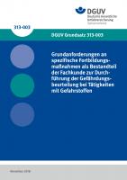 Grundanforderungen an spezifische Fortbildungsmaßnahmen als Bestandteil der Fachkunde zur Durchführung der Gefährdungsbeurteilung bei Tätigkeiten mit Gefahrstoffen