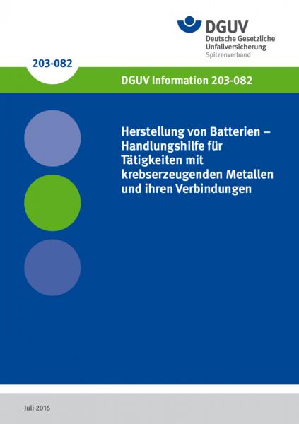 Herstellung von Batterien - Handlungshilfe für Tätigkeiten mit Krebs erzeugenden Metallen und ihren
