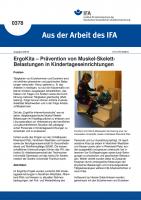 ErgoKita – Prävention von Muskel-Skelett-Belastungen in Kindertageseinrichtungen (Aus der Arbeit des IFA Nr. 0378)