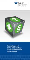 Rechtsfragen bei Erster-Hilfe-Leistung durch Ersthelfer