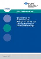 Qualifizierung von Personen für die Montage von Schutz- und Arbeitsplattformnetzen sowie Randsicherungen