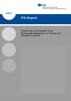 Entwicklung und Evaluation eines Bewegungsmesssystems zur Analyse der physischen Aktivität. IFA-Report 2/2011