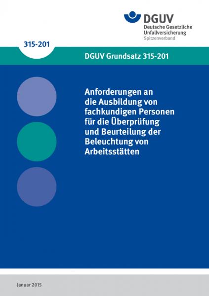 Anforderungen an die Ausbildung von fachkundigen Personen für die Überprüfung und Beurteilung der Be
