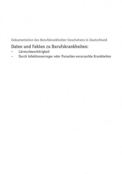 Daten und Fakten zu Berufskrankheiten: Lärmschwerhörigkeit, durch Infektionserreger oder Parasiten v