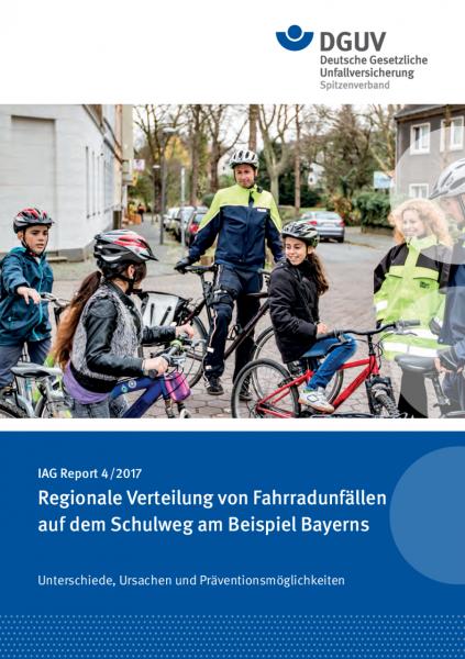 IAG Report 4/2017 Regionale Verteilung von Fahrradunfällen auf dem Schulweg am Beispiel Bayerns Unte