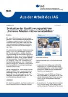 """Evaluation der Qualifizierungsplattform """"Sicheres Arbeiten mit Nanomaterialien"""" (Aus der Arbeit des IAG Nr. 3083)"""