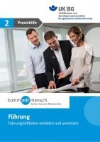 Handlungsfeld Führung - Praxishilfe 2 - Führungsleitlinien erstellen und umsetzen