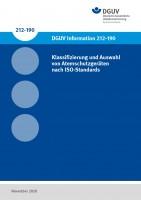 Klassifizierung und Auswahl von Atemschutzgeräten nach ISO-Standards