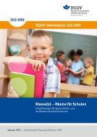 Klasse(n) - Räume für Schulen – Empfehlungen für gesundheits- und lernfördernde Klassenzimmer