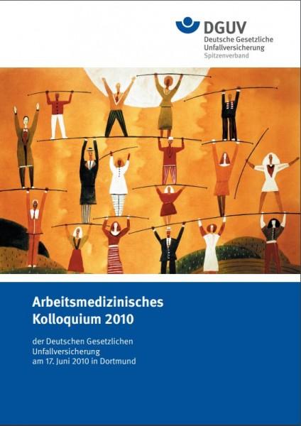 Arbeitsmedizinisches Kolloquium 2010