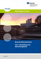 Branche Betonindustrie Teil 1: Herstellung von Betonfertigteilen