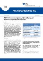 MEGA-Auswertungen zur Erstellung von REACH-Expositionsszenarien (Aus der Arbeit des IFA Nr. 0356)