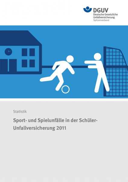 Sport- und Spielunfälle in der Schüler-Unfallversicherung 2011