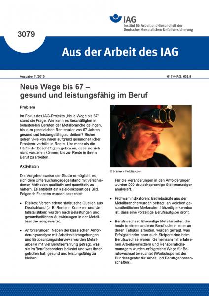 Neue Wege bis 67 – gesund und leistungsfähig im Beruf (Aus der Arbeit des IAG Nr. 3079)
