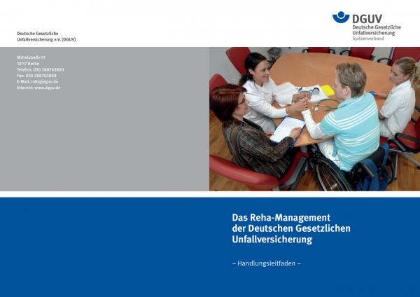 Das Reha-Management der Deutschen Gesetzlichen Unfallversicherung -Handlungsleitfaden-
