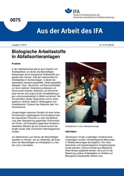 Biologische Arbeitsstoffe in Abfallsortieranlagen. Aus der Arbeit des IFA Nr. 0075