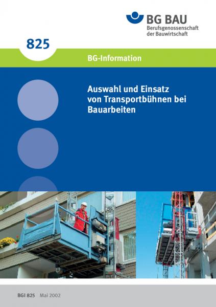 Handlungsanleitung Auswahl und Einsatz von Transportbühnen bei Bauarbeiten