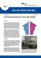 Arbeitsplatzgestaltung für ältere Beschäftigte (Aus der Arbeit des IAG 3016)