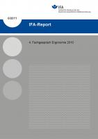 4. Fachgespräch Ergonomie 2010. IFA-Report 6/2011