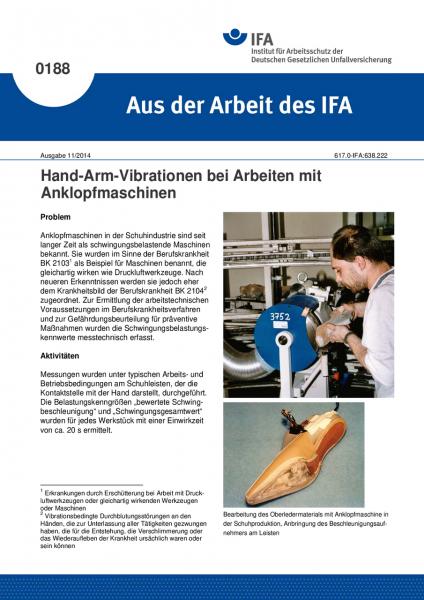 Hand-Arm-Vibrationen bei Arbeiten mit Anklopfmaschinen. Aus der Arbeit des IFA Nr. 0188