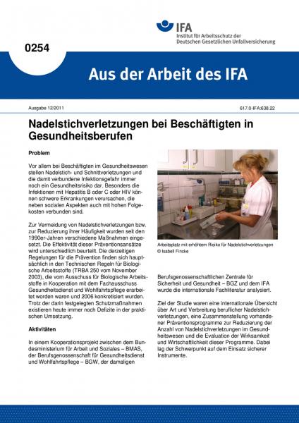 Nadelstichverletzungen bei Beschäftigten in Gesundheitsberufen. Aus der Arbeit des IFA Nr. 0254