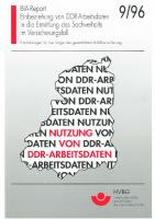 Einbeziehung von DDR-Arbeitsdaten in die Ermittlung des Sachverhalts im Versicherungsfall, BIA-Report 9/96