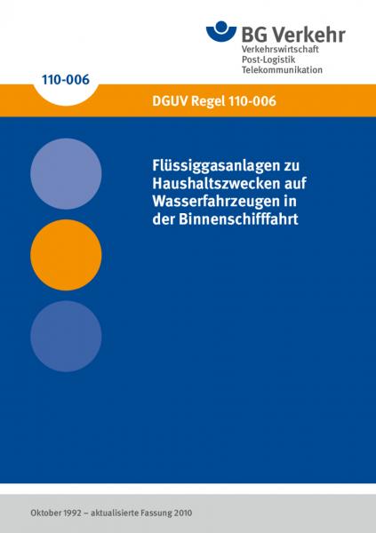 Flüssiggasanlagen zu Haushaltszwecken auf Wasserfahrzeugen in der Binnenschifffahrt