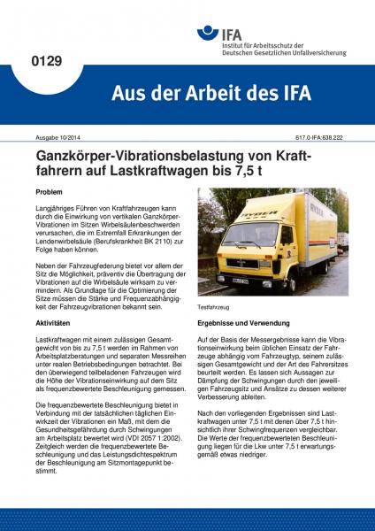 Ganzkörper-Vibrationsbelastung von Kraftfahrern auf Lastkraftwagen bis 7,5 t. Aus der Arbeit des IFA