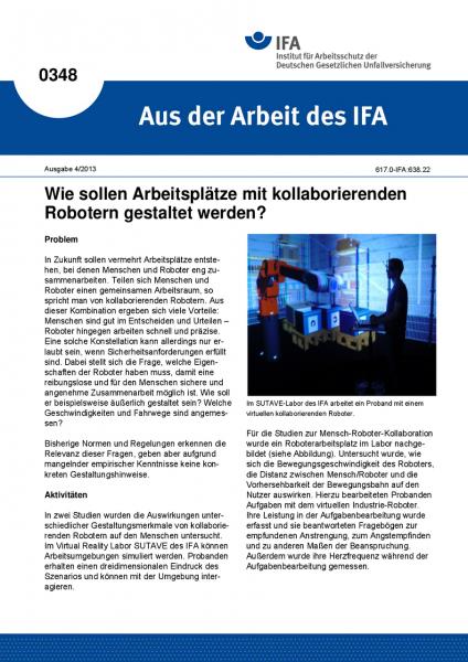 Wie sollen Arbeitsplätze mit kollaborierenden Robotern gestaltet werden? Aus der Arbeit des IFA Nr.