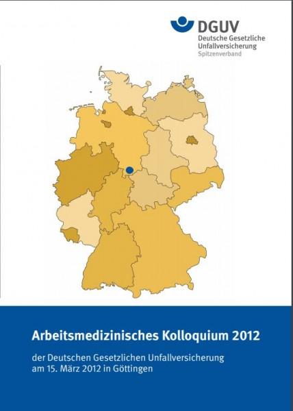 Arbeitsmedizinisches Kolloquium 2012