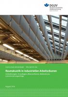 Lärmschutz-Arbeitsblatt LSA 01-234 - Raumakustik in industriellen Arbeitsräumen