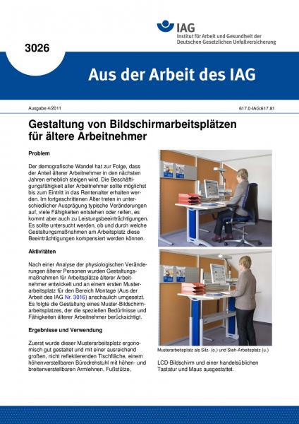 Gestaltung von Bildschirmarbeitsplätzen für ältere Arbeitnehmer. Aus der Arbeit des IAG Nr. 3026