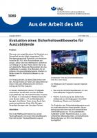 """Evaluation eines Sicherheitswettbewerbs für Auszubildende (""""Aus der Arbeit des IAG"""" Nr. 3089)"""