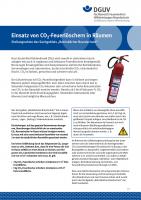 """Einsatz von CO2-Feuerlöschern in Räumen — Stellungnahme des Sachgebiets """"Betrieblicher Brandschutz"""""""