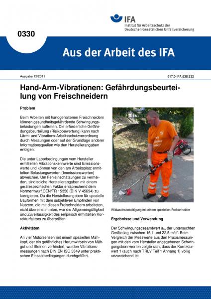 Hand-Arm-Vibrationen: Gefährdungsbeurteilung von Freischneidern. Aus der Arbeit des IFA Nr. 0330
